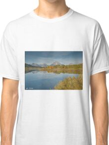 Tetons and Fall Colors Reflected in the Snake River Classic T-Shirt