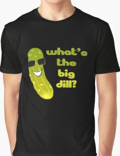 Funny Pickle T-shirt - What's The Big Dill Graphic T-Shirt