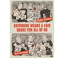 Vintage poster - Rationing Photographic Print