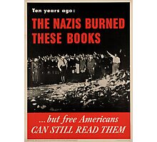 Vintage poster - Burned Books Photographic Print