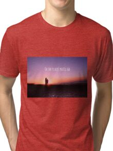 Oh The Places You'll Go Tri-blend T-Shirt