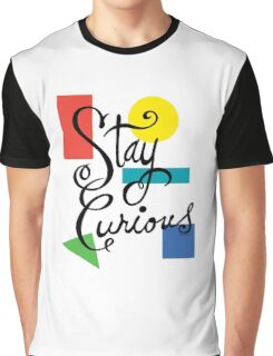 Stay Curious Graphic T-Shirt