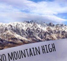 Ain't No Mountain High Enough Sticker