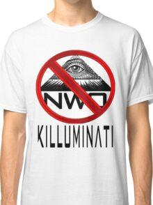 Killuminati - Anti Illuminati / New World Order Classic T-Shirt