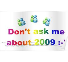 Don't Ask Me About 2009 Poster