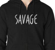 SAVAGE Zipped Hoodie