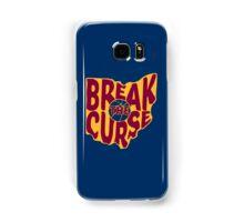 Break The Cleveland Curse Samsung Galaxy Case/Skin