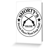 Shorty's Saloon from Wynonna Earp Greeting Card