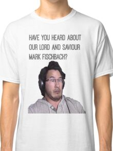 Lord and Saviour Markiplier Classic T-Shirt