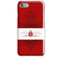 Not My Division iPhone Case/Skin