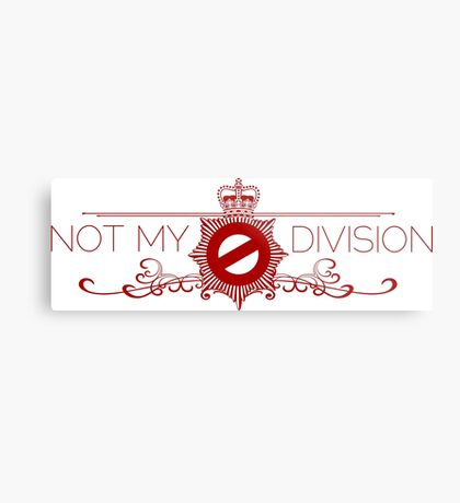 Not My Division Metal Print