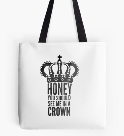 In A Crown Tote Bag