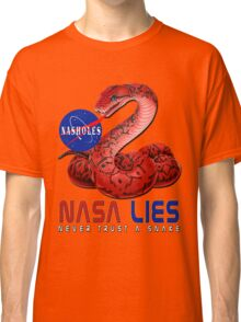 NASA Lies - Never Trust a Snake Classic T-Shirt