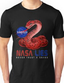NASA Lies - Never Trust a Snake Unisex T-Shirt