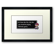 Kids Like You Should be Playing Framed Print