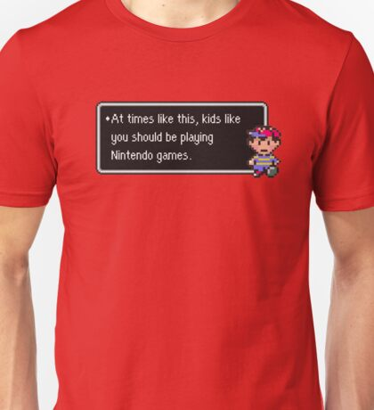 Kids Like You Should be Playing Unisex T-Shirt