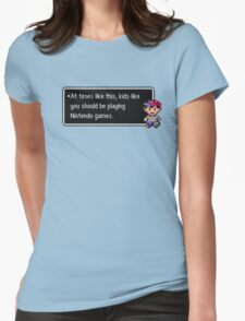 Kids Like You Should be Playing Womens Fitted T-Shirt