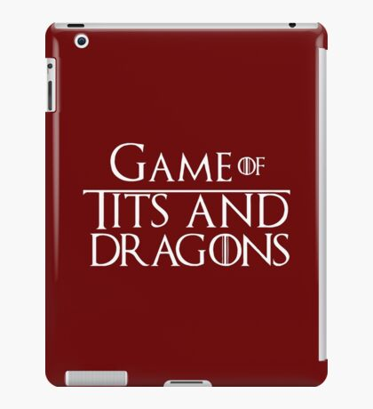 Game of Tits and Dragons iPad Case/Skin