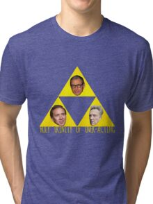 Holy Trinity of Over-Acting Tri-blend T-Shirt