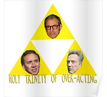 Holy Trinity of Over-Acting Poster