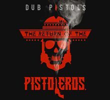 The Return Of The Pistoleros Unisex T-Shirt