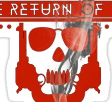 The Return Of The Pistoleros Sticker
