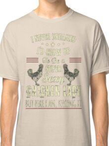 CHICKEN LADY Classic T-Shirt
