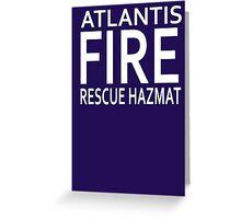 Atlantis Fire, Rescue & Hazmat Greeting Card