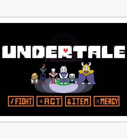 Undertale- Fight, Act, Item, Mercy Sticker