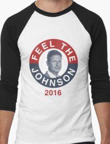 Gary Johnson Feel the Johnson Men's Baseball ¾ T-Shirt