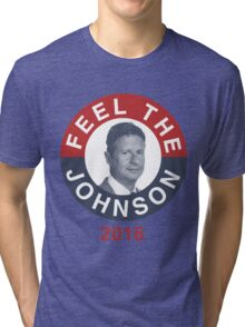 Gary Johnson Feel the Johnson Tri-blend T-Shirt
