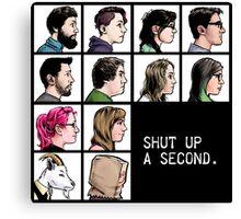 New Shut up a Second Logo Canvas Print
