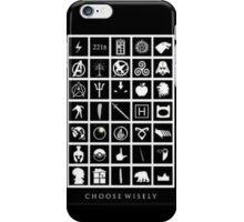 Choose Wisely Fandom iPhone Case/Skin