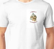 Figment of your imagination Unisex T-Shirt