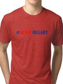 Never Hillary Tri-blend T-Shirt