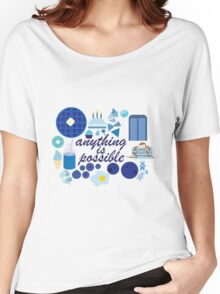 Anything is Possible Women's Relaxed Fit T-Shirt