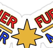 Higher, Further, Faster, More. Sticker