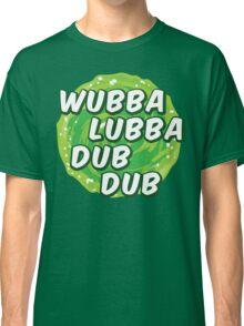 Wubbalubbadubdub Classic T-Shirt
