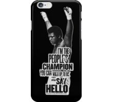 People's Champion iPhone Case/Skin
