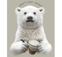 I'M YOUR BARISTA TODAY Photographic Print