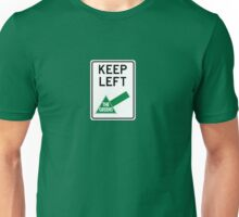 Keep Left - with The Greens Unisex T-Shirt