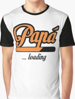 Papá loading Graphic T-Shirt