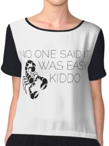 Orphan Black Scorpion - Nobody said winning would be easy kiddo Chiffon Top