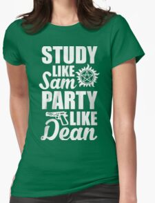 STUDY LIKE SAM PARTY LIKE DEAN ( SAM AND DEAN ) Womens Fitted T-Shirt