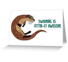 Swimming is Otter-ly Awesome! Greeting Card