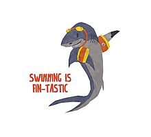 Swimming is Fin-tastic! Photographic Print