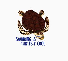 Swimming is Turtle-y Cool! Unisex T-Shirt