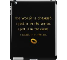 The world is changed... iPad Case/Skin