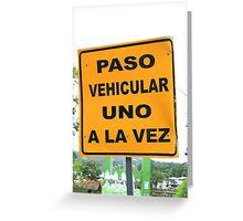 Single Lane Traffic Sign Greeting Card