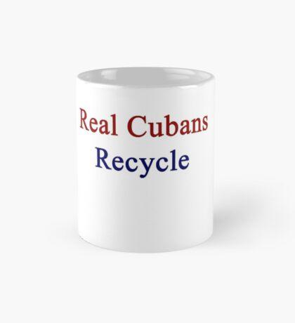 Real Cubans Recycle Mug